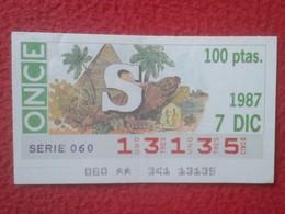 CUPÓN DE ONCE SPANISH LOTTERY CIEGOS SPAIN LOTERÍA BLIND 1987 ANTIGUO EGIPTO OLD EGYPT PIRÁMIDES PYRAMIDS EFIGIES....... - Billetes De Lotería