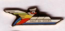 FF223 Pin's Village LES VEDETTES DU SAUT DU DOUBS Villers-le-Lac Oiseau Pigeon Achat Immédiat - Barcos