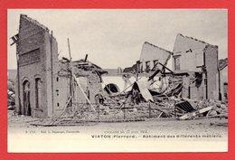 Virton ( Pierrard). Bâtiment Des Différents Métiers. Cyclone Du 17 Juin 1904 - Virton