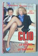 REVUE - CLIO OU LA MARIEE ET LE SURMALE - CURIOSA - Erotique (...-1960)