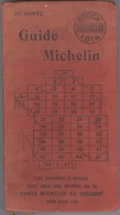 Guide Michelin 1914 - Très Bonne état - Reluire Intacte , Pas De Pages Volantes Ou Manquantes - Michelin (guides)