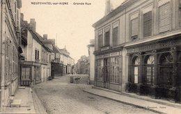 02 Neufchatel Sur Aisne, Grande Rue - Francia
