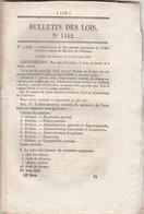 Bulletin Des Lois 1162 De 1844 Organisation Administration Centrale : Intérieur, Instruction Publique, Finance Postes - Décrets & Lois