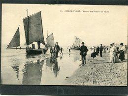 CPA - BERCK PLAGE - Arrivée Des Bateaux De Pêche, Animé - Berck