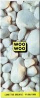 Publicité Woo Woo. Lunettes Eclipse. 11/08/1999. - Publicité