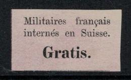 Suisse // Schweiz // Switzerland //  Timbres De Franchise // Gratis, Etiquette Militaire Français Internés En Suisse - Franchise