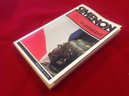 """1978, SIMENON, """"LE PRÉSIDENT"""", ÉDITIONS PRESSES DE LA CITÉ - Simenon"""