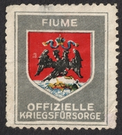FIUME Rijeka CROATIA Coat Of Arms WW1 Austria Hungary KuK Kriegsfürsorge Military WAR Aid LABEL CINDERELLA VIGNETTE - Croazia