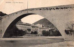 NYONS  - Le Pont Romain - - Nyons