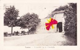 NAMUR - L'Entrée De La Citadelle - Namur