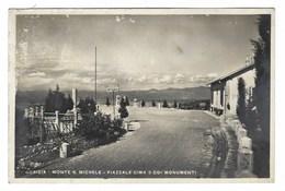 2715 - GORIZIA MONTE S MICHELE PIAZZALE CIMA 3 COI MONUMENTI 1930 CIRCA - Gorizia