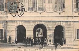 CPA Toulon - Place Armand Vallé - La Porte D' Italie - Toulon