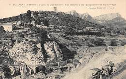 CPA Toulon -Le Revest - Vallée De Dardennes - Vue Générale De L' Emplacement Du Barrage - Toulon