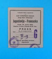 YUGOSLAVIAvs FRANCE - 1968. UEFA EURO Qualif. Football Match Ticket * Soccer Foot Billet Fussball Calcio Biglietto RRR - Tickets D'entrée