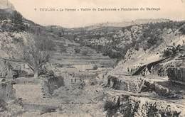 CPA Toulon -Le Revest -Vallée De Dardennes - Fondation Du Barrage - Toulon