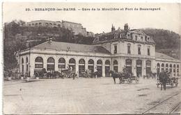 29  BESANCON-les-BAINS . GARE DE LA MOUILLIERE ET FORT DE BEAUREGARD . ECRITE AU VERSO LE 19 MAI 1932 - Besancon