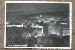 TRIESTE  -1950- PANORAMA  NOTTURNO  -  BELLA   --  - - Trieste