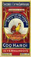 Etiquette Chicorée /  Coq Hardi Du Vermandois - Autres Collections