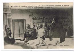 Photo CH THIREL 8 - MEZIERES -Visite Guillaume II Hôpital Occasion Anniversaire -Occupation Allemande 14-18, Charleville - Francia
