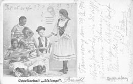 "GESELLSCHAFT "" MELANGE "" ~ HUMAN ZOO~1902 POSTCARD 43359 - Entertainers"