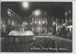 CATANIA - TEATRO MASSIMO - NOTTURNO.......C7 - Catania