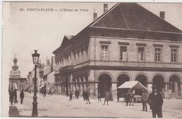 DOUBS - 31 - PONTARLIER - L'Hôtel De Ville - Pontarlier