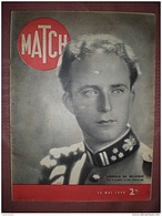 MATCH 16/05/ 1940 BELGIQUE LUXEMBOURG SOUVERAINS ALLIES BOMBARDIERS FRANCAIS CANADIENS FRANCAIS - Giornali