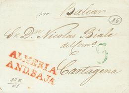 Prefilatelia, Andalucía. Sobre. 1841. ALMERIA A CARTAGENA. Marca ALMERIA / AND. BAJA, En Rojo (P.E.7) Edición 2004 Y Man - Spanien