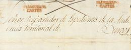 Prefilatelia, Cantabria. Sobre. (1832ca). Frente De Plica Judicial De CARTES (CANTABRIA) A BURGOS. Marca FRANQUEADO / CA - Spanien