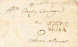 Prefilatelia, Castilla Y León. Sobre. 1822. VILLARCAYO (BURGOS) A MEDINA DE POMAR. Marca MEDª POR / RIOXA, En Tinta De E - Spanien
