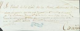 Prefilatelia, Galicia. Sobre. (1825ca). Frente De Plica Judicial De RIVADEO A LA CORUÑA. Marca Rº / FRANCO, En Azul (P.E - Spanien