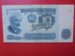 BULGARIE 10 LEVA 1974 CIRCULER (B.5) - Bulgarie