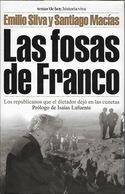 LAS FOSAS DE FRANCO - Memoria Historica - Livres, BD, Revues