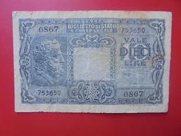 ITALIE 10 LIRE 1944 CIRCULER (B.5) - Italia – 10 Lire