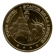 Monnaie De Paris , 2011 ,Paris , Tour Eiffel , Statue De La Liberté - Monnaie De Paris