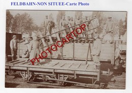 RAILS Pour FELDBAHN-Train De Campagne-NON SITUEE-CARTE PHOTO Allemande-Guerre 14-18-1 WK-Militaria- - Weltkrieg 1914-18