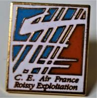 Rare Pin's Comité Entreprise Air France Roissy Exploitation - Transportation