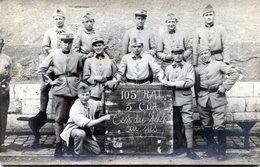 Carte Photo De Soldats Francais Du 105 éme R A L Posant Dans Leurs Caserne - War, Military