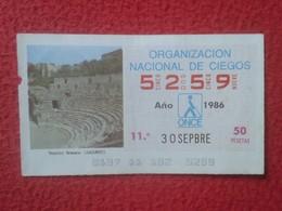 CUPÓN ONCE SPANISH LOTTERY CIEGOS SPAIN LOTERÍA ESPAÑA ESPAGNE TEATRO ROMANO DE SAGUNTO ROMAN THEATRE ROMA ROME ÉPOCA... - Billetes De Lotería