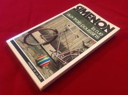 """1978, SIMENON, """"LA RUE AUX TROIS POUSSINS"""", ÉDITIONS PRESSES DE LA CITÉ - Simenon"""