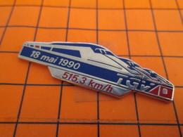 116b Pin's Pins / Beau Et Rare : Thème TGV / RECORD DU MONDE DE VITESSE 18 MAI 1990 515.3 Km/h Sauf Grève évidemment ! - TGV