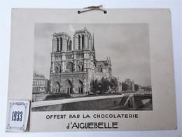 Calendrier Eglise Notre Dame De Paris  Chocolaterie D'Aiguebelle - Grand Format : 1921-40