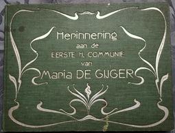 CURIOSA 1902 Gedenkboek Communie De Gijger Te Borgerhout Anvers Kapel Der Zuster Onze Lieve Vrouw Art Nouveau 156paginas - Antique