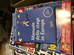 MANUALE DELLO STAGE IN EUROPA - Libri, Riviste, Fumetti