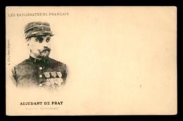 EXPLORATEUR - ADJUDANT DE PRAT, MISSION MARCHAND - Historical Famous People