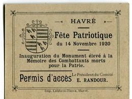 Havré (Mons) Inauguration Du Monument Aux Morts 14/11/1920 Permis D'accès - Collections
