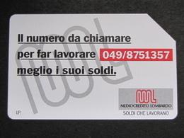 ITALIA SIP - 3293 C&C 200 GOLDEN - PRIVATE PUBBLICHE - MEDIOCREDITO LOMBARDO 049 NUMERICO  - USATA - Italië