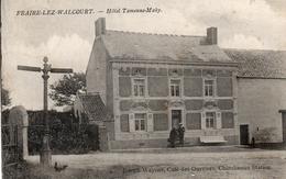 FRAIRE - LEZ - WALCOURT. Hôtel Tamenne-Mahy.  Prés D' Yves-Gomezée, Laneffe Et Chastres. Postée 1910 - Belgium
