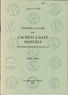 Biblio1-cachets à Date Manuels De LAUTIER - Philately And Postal History