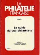 Biblio1- La Philatélie Française 120 Pages - Philately And Postal History